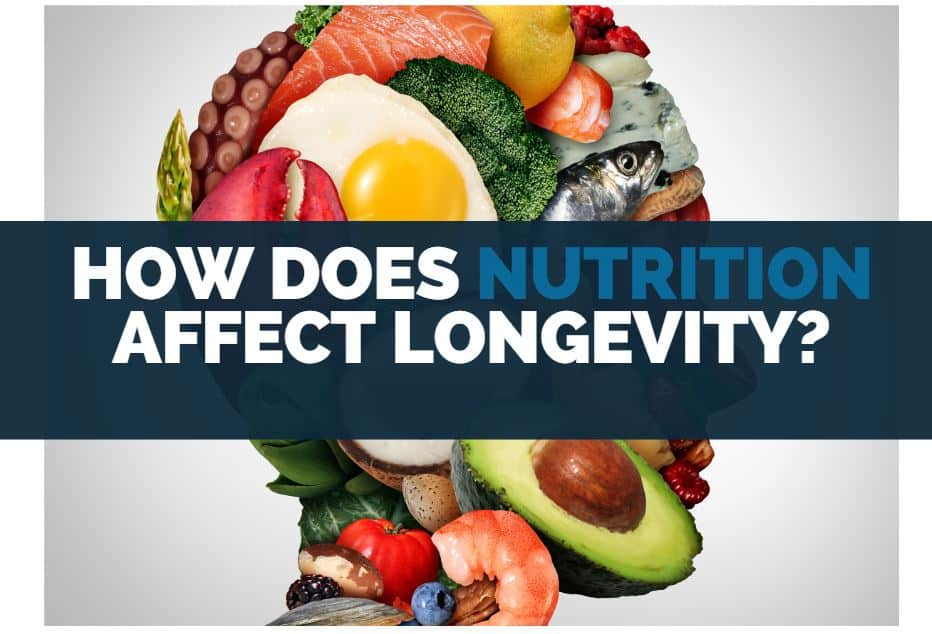 how does nutrition affect longevity