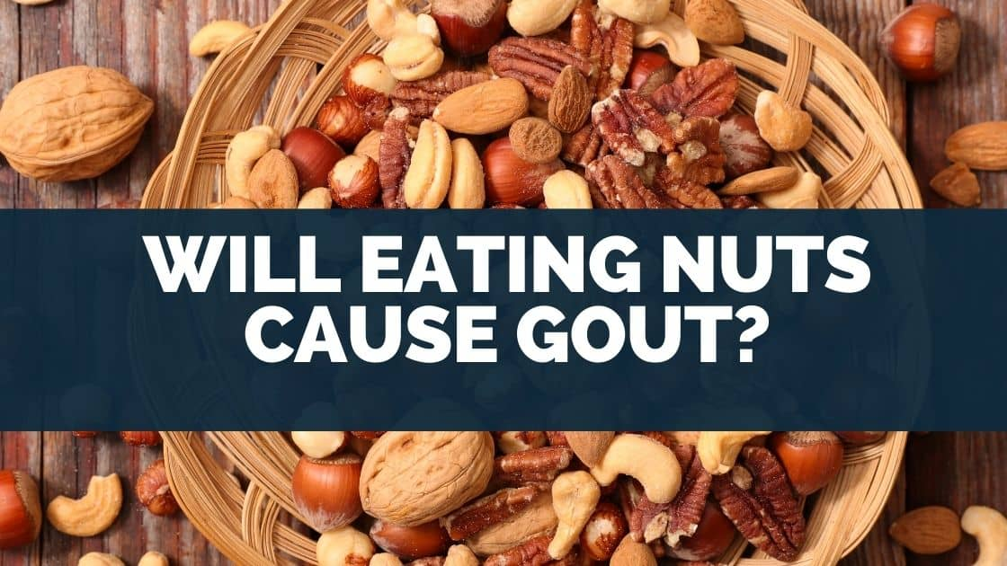 Will Eating Nuts Cause Gout