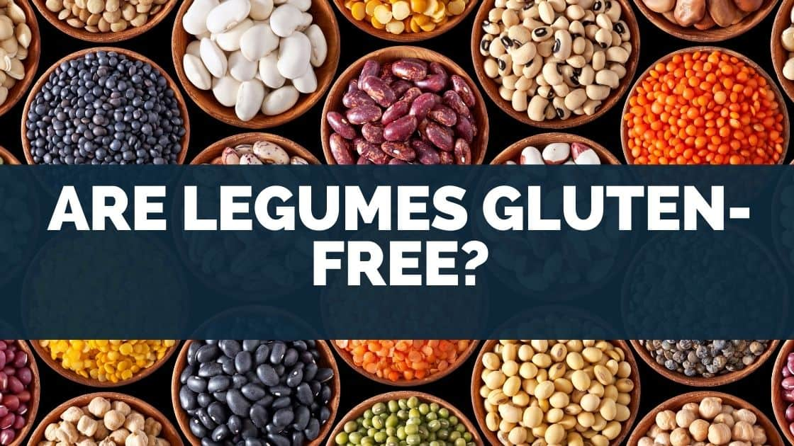 Are Legumes Gluten-Free