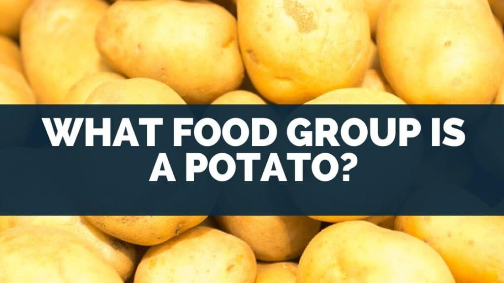 What Food Group Is A Potato