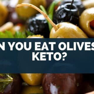 Can You Eat Olives on Keto