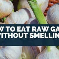 How to eat raw garlic without smelling